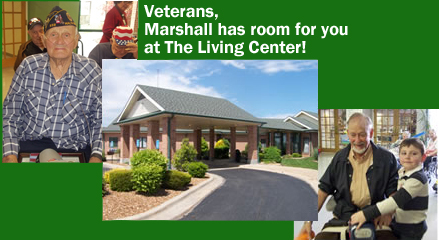 Veterans, Marshall has room for you at The Living Center!